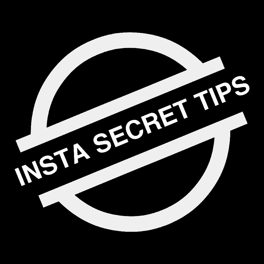 INSTA SECRET TIPS